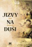 Jizvy na duši - Jan Jelínek