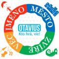 Jméno, město, zvíře, věc (Otavius) - OTAVIUS