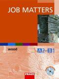Job Matters Wood - Thomas Ryan; Radek Jansa