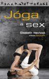 Jóga a sex - Elisabeth Haichová