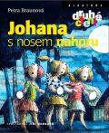 Johana s nosem nahoru - Petra Braunová, ...