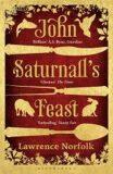 John Saturnall´s Feast - Lawrence Norfolk