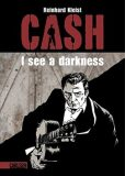 Johnny Cash I see a darkness - Reinhard Kleist
