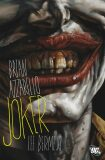 Joker - Brian Azzarello, Bermejo Lee