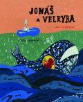 Jonáš a velryba - Ivana Pecháčková, ...