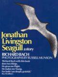 Jonathan Livingston Seagull : A Story - Richard Bach