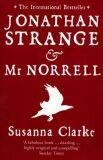 Jonathan Strange and Mr. Norrell - Susanna Clarková