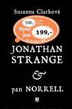 Jonathan Strange & pan Norrell - Susanna Clarková, ...