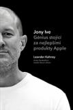 Jony Ive – Génius stojící za nejlepšími produkty Apple - Leander Kahney