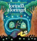 Jorinda a Joringel - Wilhelm Grimm; Jacob Grimm