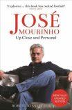 José Mourinho: Up Close and Personal - Beasley Robert