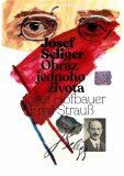 Josef Seliger - Obraz jednoho života - Josef Seliger, Emil Strauß
