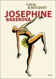 Josephine Bakerová - Catel Muller, ...