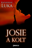 Josie a kolt - Katherine Luka