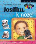Josífku, k noze! - Daniela Krolupperová