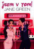 Jsem v tom! - Jane Green