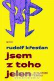 Jsem z toho jelen - Rudolf Křesťan