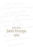 Jsem žena, jsem Evropa. Kalendář 2021 (A2) - Lilia Khousnoutdinova, ...