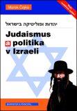 Judaismus a politika v Izraeli - Marek Čejka