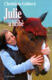 Julie a hříbě - Christiane Gohlová, ...