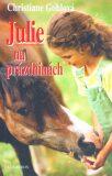 Julie na prázdninách - Christiane Gohlová