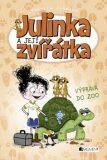 Julinka a její zvířátka Výprava do ZOO - Rebecca Johnson