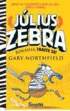 Július Zebra Rimania, traste sa! - Gary Northfield