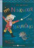 Junge Eli Lektüren 2/A2: Nussknacker und Mausekönig + Downloadable Multimedia - E. T. A. Hoffmann