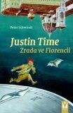Justin Time: Zrada ve Florencii - Peter Schwindt