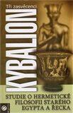 Kybalion – Studie o hermetické filosofii starého Egypta a Řecka - Etna