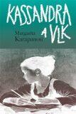 Kassandra a vlk - Margarita Karapanou