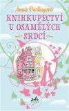 Knihkupectví u osamělých srdcí - Annie Darlingová