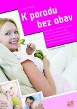 K porodu bez obav - 2. vydání - Blanka Čermáková