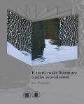 K teorii ruské literatury a jejím souvislostem - Ivo Pospíšil