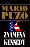 K znamená Kennedy - Mario Puzo