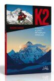 K2 - poslední klenot mé koruny Himálaje - Radek Jaroš