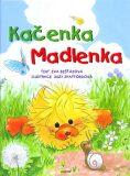 Kačenka Madlenka - Eva Bešťáková, ...