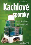 Kachlové sporáky - Václav Vlk