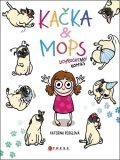 Kačka & Mops - Kateřina Perglová