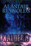 Kaldera - kniha první - Alastair Reynolds
