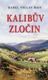 Kalibův zločin - Karel Václav Rais