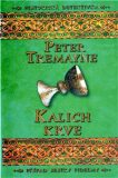 Kalich krve - Peter Tremayne