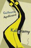 Kaligramy - Guillaume Apollinaire