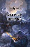 Kaltské jeskyně - Joe Dever