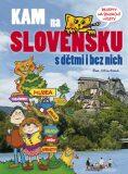 KAM na Slovensku s dětmi i bez nich - Eva Obůrková