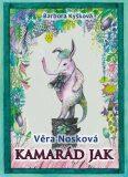 Kamarád Jak - Věra Nosková