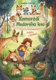 Kamarádi z Medového lesa 2 - Králíčci v ohrožení - Andrea Schütze