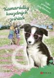 Kamarádky kouzelných zvířátek 3: Velké překvapení Evky Štětinkové - Daisy Meadows