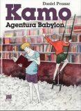 Kamo 3 - Agentura Babylon - Daniel Pennac