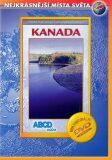 Kanada - Nejkrásnější místa světa - DVD - neuveden